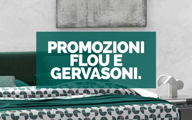 Flou e Gervasoni in promozione Bortoluzzi Arredamenti